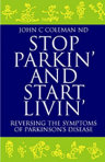 """Stop Parkin' and Start Livin"" by John Coleman"
